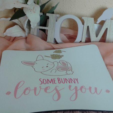 """Kaninchen Mousepad Motiv """"Somebunny loves you"""""""
